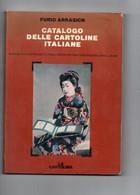 ARRASICH - CATALOGO DELLE CARTOLINE ITALIANE - 1986 - Bücher & Kataloge