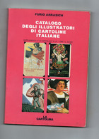 ARRASICH - CATALOGO DELLE CARTOLINE ITALIANE - 1990 - Bücher & Kataloge