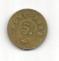 JETON De CASINO // MONT-DORE // 5 Centimes - Casino