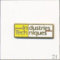 """Pin's Médias - Presse Ecrite / Magazine """"Industries Et Techniques"""". Estampillé Elixir. Zamac. T749-21 - Médias"""