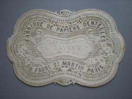 PARIS - FAUBG ST-MARTIN - FABRIQUE DE PAPIERS DENTELLES - E. RAVENEL - CARTE DE VISITE 11 X 7 - Sin Clasificación