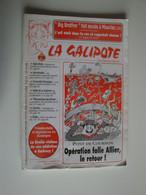 La Galipote,journal Satirique Auvergnat, Engagé Et Critique,caricatures Et Dessins Dans Le Goût De Charlie-Hebdo,1999 - Humour