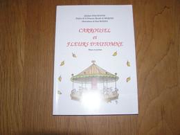 CARROUSEL ET FLEURS D'AUTOMNE  Prose Poèmes Ghislain Van Houtte Ollignies Dédicacé Ecrivain Poète Auteur Belge - Belgian Authors