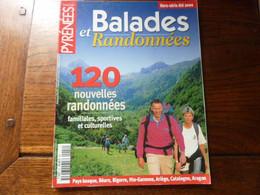 Balades Et Randonnées - été 2000 - Magazine PYRENEES - Tourism & Regions