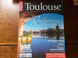 Magazine PYRENEES - Toulouse Révélations Intimes - 1839 Les Premières Photos De Toulouse - Tourism & Regions