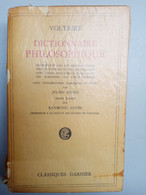 Dictionnaire Philosophique - Voltaire/ Classiques Garnier, 1954 - Psicología/Filosofía