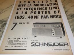 ANCIENNE  PUBLICITE QU EST CE QUE LA FM  RADIO SCHNEIDER 1962 - Altri