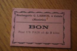 Bon Pain Boulangerie Rc. Larue Calais Mazères Nord Pas De Calais - Buoni & Necessità
