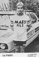 CARTE CYCLISME LUC D'HONDT TEAM MAES - PILS 1975 ( DECOUPE, FORMAT 10 X 15 ) - Radsport