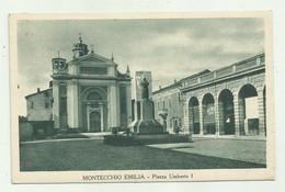 MONTECCHIO EMILIA - PIAZZA UMBERTO I    VIAGGIATA FP - Reggio Emilia