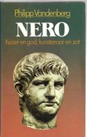 Nero Keizer En God, Kunstenaar En Zot P. Vandenberg BIOGRAFIE - Geschichte