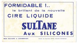 Buvard  21 X 11.7 Cire Liquide SULTANE Aux Silicones  Société Des Peintures ASTRAL CELLUCO - Wash & Clean
