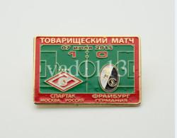 Badge Pin: Friendly Match 2015  Spartak Moscow Russia -  SC Freiburg Germany - Calcio