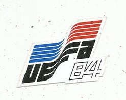 Autocollant , UEFA , Sports , Football , 1984 , Championnat D'Europe De Football, 55 X 40 Mm - Stickers