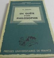 D. Parodi - En Quête D'une Philosophie / éd. Presses Universitaires De France - 1949 - Psicología/Filosofía