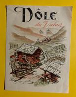 17971 - Dôle Du Valais Ancienne étiquette - Andere