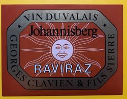 17977 - Johannisberg Raviraz Georges Clavien Sierre Ancienne étiquette - Andere