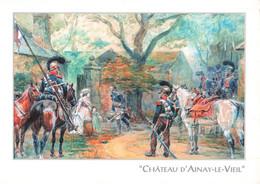 18 Collection Chateau Ainay Le Vieil Général Alphonse De Colbert Reçu à Nohant Par Mme Dupin De Francueil George Sand - Ainay-le-Vieil