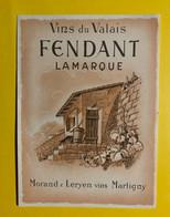 17980 - Fendant La Marque  Morand & Leryen Martigny Ancienne étiquette - Andere