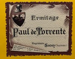 17986 - Ermitage Paul De Torrenté Sion Ancienne étiquette - Andere
