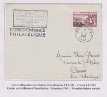 TAAF - Iles Australes - Crozet - Ouverture - Timbre Réunion CFA 341 - Lettres & Documents