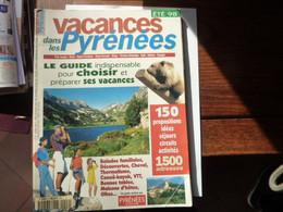 Vacances Dans Les Pyrénées - Eté 1998 - Tourism & Regions