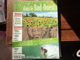 Vacances Dans Le Sud Ouest - Eté 1999 - Tourism & Regions