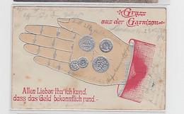 34465 Münzen-Ak Gruss Aus Der Garnison 1904 - Fotografía