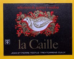 17994 - La Caille Sélection De Gamay Vaudois Jean & Pierre Testuz - Andere