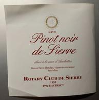 18001 - Pinot Noir De Sierre Cave D'Anchettes Pour Rotary Club De Sierre 1955 199e District  Format 14.8 X 14.8 - Andere