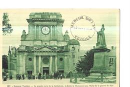 LUCON  N 187    MONUMENT AUX MORTS DE 1870   ET GRANDE PORTE DE LA CATHEDRALE DEPT 85 - Lucon