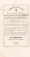 SOUVENIR DECES EUPHEMIE VALENTINE THEODORA D'HARCHES      DUCHESSE DE MONTMORENCY - Avvisi Di Necrologio
