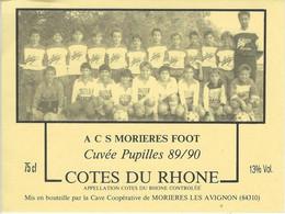 84 MORIERES-LES-AVIGNON ETIQUETTE FOOTBALL  SPORT VAUCLUSE - Otros