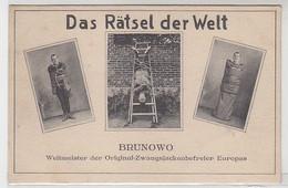 """50930 Ak Brunowo """"Das Rätsel Der Welt"""" Zwangsjackenbefreier Um 1925 - Zonder Classificatie"""