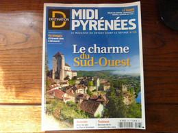Destination Midi Pyrénéés - N°26 - Le Charme Du Sud Ouest - 2015 - Tourism & Regions