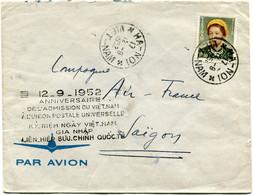 """VIET-NAM LETTRE PAR AVION AVEC CACHET BILINGUE """"12-9-1952 ANNIVERSAIRE DE L'ADMISSION DU VIET-NAM A L'UNION POSTALE...."""" - Vietnam"""