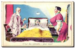 Humour - Illustration - Il Faut Des Calmants Pour Vous - CPA - Humor