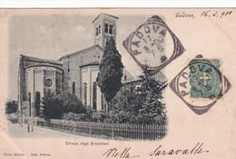 PADOVA / CHIESA DEGLI EREMITANI  1900  PRECURSEUR - Padova (Padua)