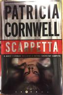 SCARPETTA. PATRICIA CORNWELL. EDICIONES B.S.A. 2010. (en Español) - Action, Adventure