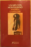 Un Mes Con Moltalbano. Andrea Camilleri. Mondadori, 10ª Edición. 2010 (en Español) - Action, Adventure