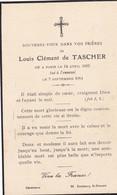 SOUVENIR DECES DE LOUIS CLEMENT DE TASCHER TUE A L'ENNEMI LE 7 SEPTEMBRE 19+14 - Avvisi Di Necrologio