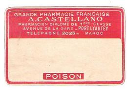 Pharmacie Castellano à PORT LYAUTEY Maroc Lot D'étiquettes De Préparation Médicale Poison, Dangereux, Dose Prescrite - Medizinische Und Zahnmedizinische Geräte
