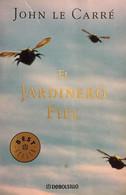 El Jardinero Fiel. John Le Carré. Ed. Random House Mondadori 2003. (en Español) - Action, Adventure