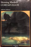 Cortafuegos. Henning Mankell. Ed. Andanzas-Tusquets 2004.(en Español) - Action, Adventure