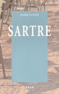 SARTRE - LIBERTÉ ET HISTOIRE PAR ANDRÉ GUIGOT À LA LIBRAIRIE VRIN 2007 - Psicología/Filosofía