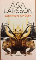 Sacrificio A Mólek. Asa Larsson. Ed. Seix Barral, 1ª Edición, 2013.(en Español). - Action, Adventure