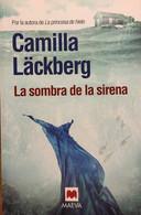 La Sombra De La Sirena. Camilla Läckberg. Ed. Maeva, 2012. (en Español). - Action, Adventure