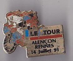 PIN'S THEME SPORTS / CYCLISME TOUR DE FRANCE  14 JUILLET 1991 ALENCON RENNES - Ciclismo