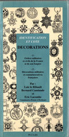 IDENTIFICATION ET COTE DECORATION MEDAILLE ORDRE FRANCAIS  GUIDE COLLECTION - Unclassified