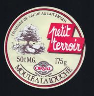 Etiquette Fromage Petit Terroir 175g  50%mg Fabriqué Par Orval St Amand Cher 18 - Formaggio